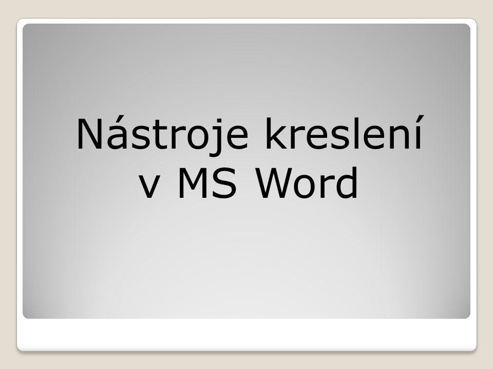 Nástroje kreslení v MS Word