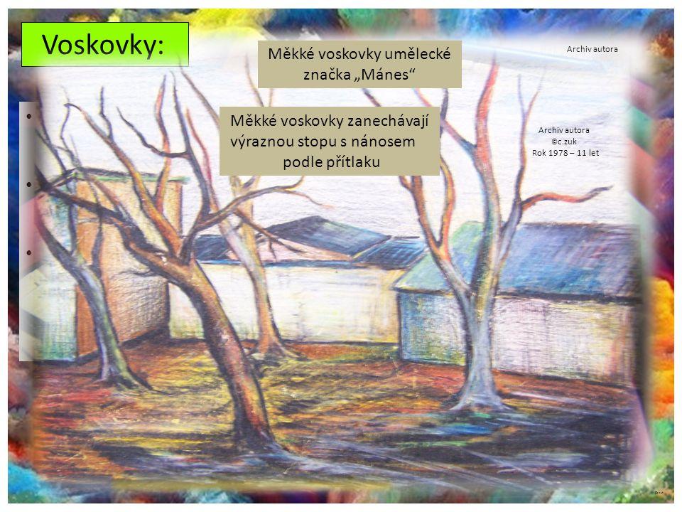 ©c.zuk Voskovky: Prodávají se v různých sadách (i samostatně podle druhů odstínů, ty dražší – po kusech) Je jich mnoho druhů, odlišné měkkostí a tvrdostí vosku.