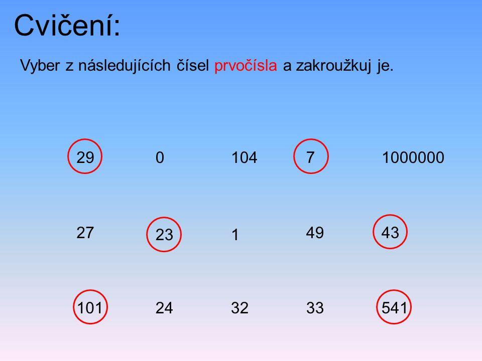 Cvičení: Vyber z následujících čísel prvočísla a zakroužkuj je.
