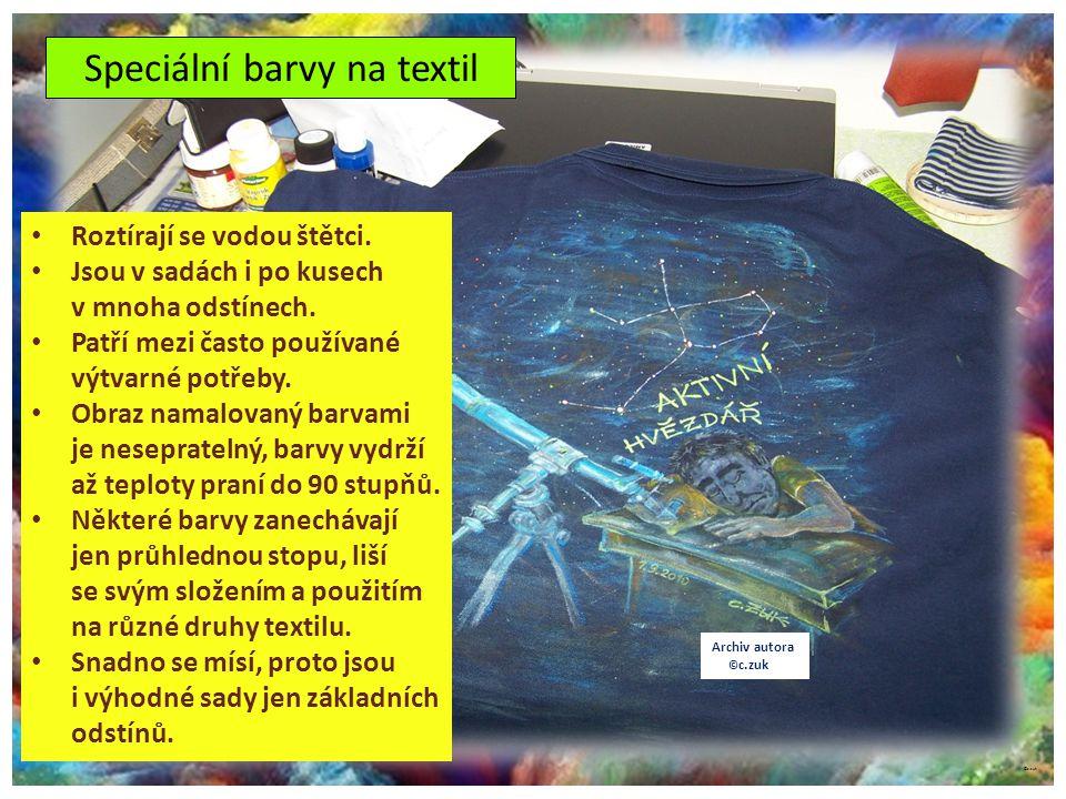 ©c.zuk Speciální barvy na textil Archiv autora © c.zuk Roztírají se vodou štětci. Jsou v sadách i po kusech v mnoha odstínech. Patří mezi často použív