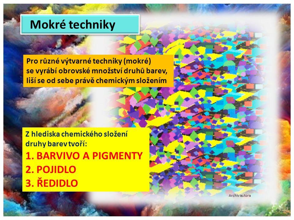 ©c.zuk Z hlediska chemického složení druhy barev tvoří: 1.BARVIVO A PIGMENTY 2.POJIDLO 3. ŘEDIDLO Pro různé výtvarné techniky (mokré) se vyrábí obrovs