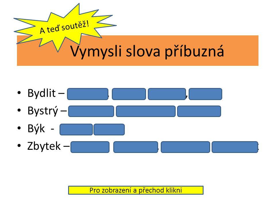 Přepište cvičení do sešitu a správně doplňte i -Y Léčivé b..