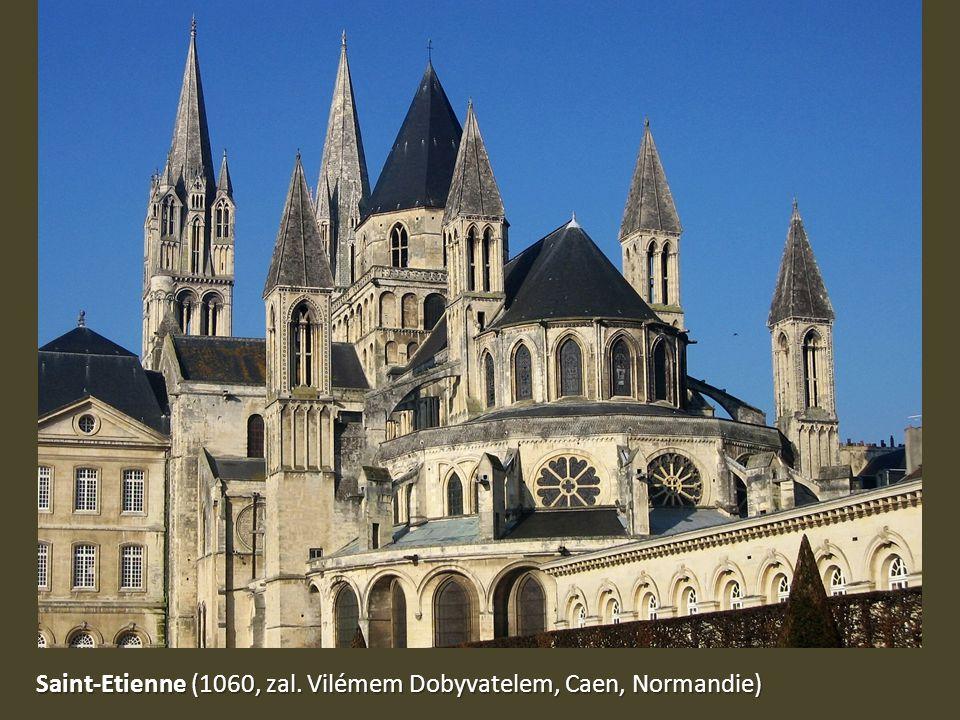 Saint-Etienne (1060, zal. Vilémem Dobyvatelem, Caen, Normandie)