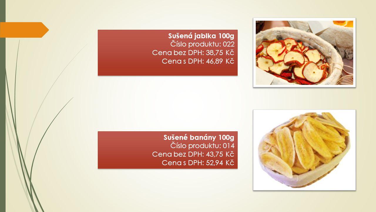 Sušená jablka 100g Číslo produktu: 022 Cena bez DPH: 38,75 Kč Cena s DPH: 46,89 Kč Sušená jablka 100g Číslo produktu: 022 Cena bez DPH: 38,75 Kč Cena