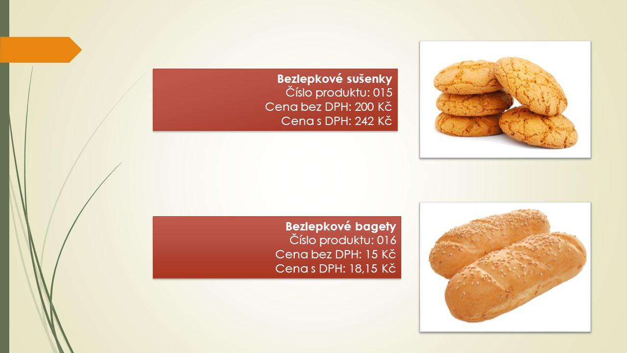 Bezlepkové sušenky Číslo produktu: 015 Cena bez DPH: 200 Kč Cena s DPH: 242 Kč Bezlepkové sušenky Číslo produktu: 015 Cena bez DPH: 200 Kč Cena s DPH: