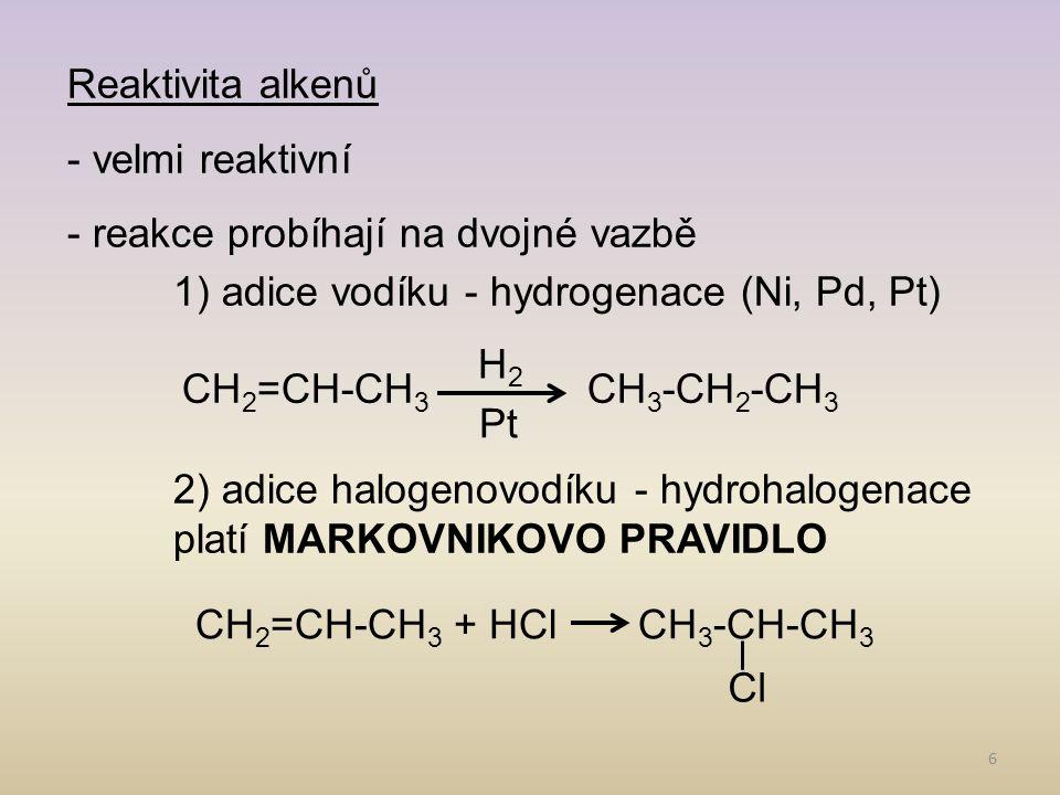 7 Reaktivita alkenů 3) adice halogenů (odbarvení bromové vody) 4) adice vody - hydratace 5) oxidace- KMnO 4, O 2, O 3 - vznikají různé produkty 6) polymerace CH 2 =CH-CH 3 + Br 2 CH 2 -CH-CH 3 Br CH 2 =CH-CH 3 + H 2 O CH 3 -CH-CH 3 OH