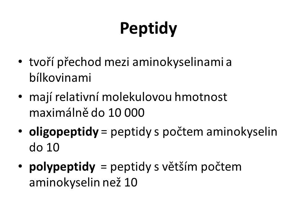 Peptidy tvoří přechod mezi aminokyselinami a bílkovinami mají relativní molekulovou hmotnost maximálně do 10 000 oligopeptidy = peptidy s počtem amino