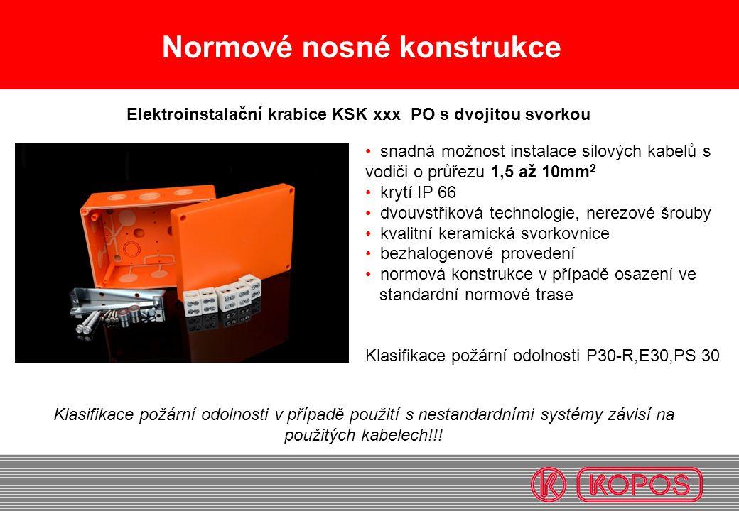 Normové nosné konstrukce snadná možnost instalace silových kabelů s vodiči o průřezu 1,5 až 10mm 2 krytí IP 66 dvouvstřiková technologie, nerezové šro