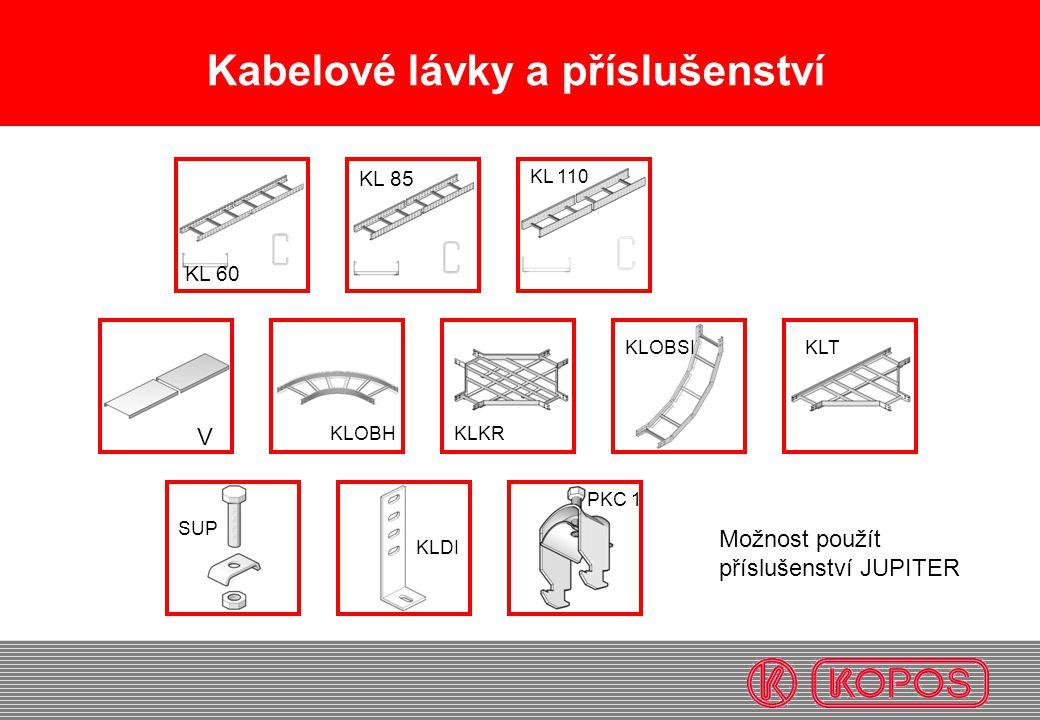 Kabelové lávky a příslušenství KL 60 V KL 85 KLKR SUP KLDI KLT KL 110 KLOBH KLOBSI PKC 1 Možnost použít příslušenství JUPITER