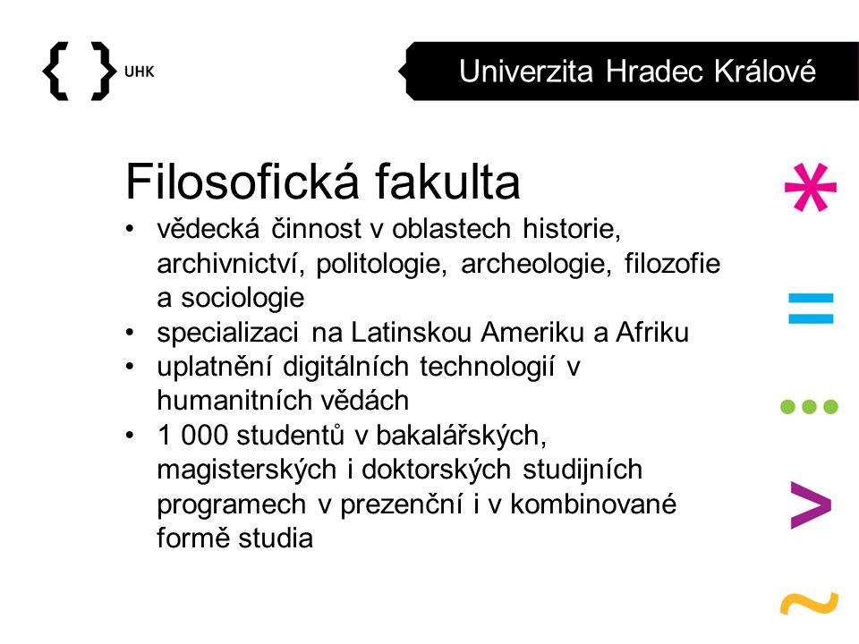 Univerzita Hradec Králové Filosofická fakulta vědecká činnost v oblastech historie, archivnictví, politologie, archeologie, filozofie a sociologie spe