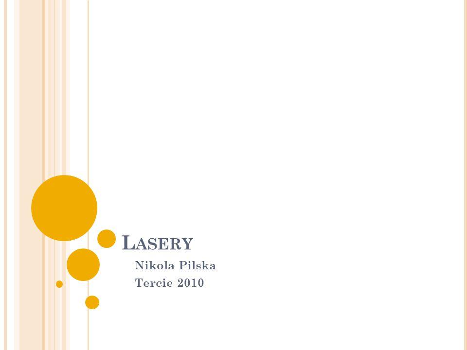 L ASERY Nikola Pilska Tercie 2010