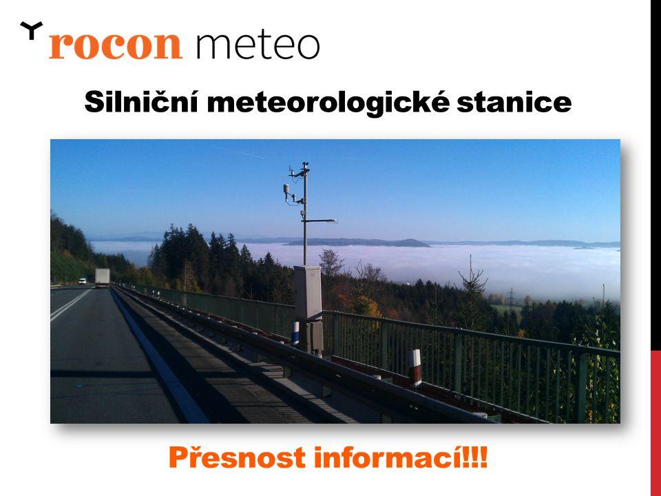 Silniční meteorologické stanice Přesnost informací!!!
