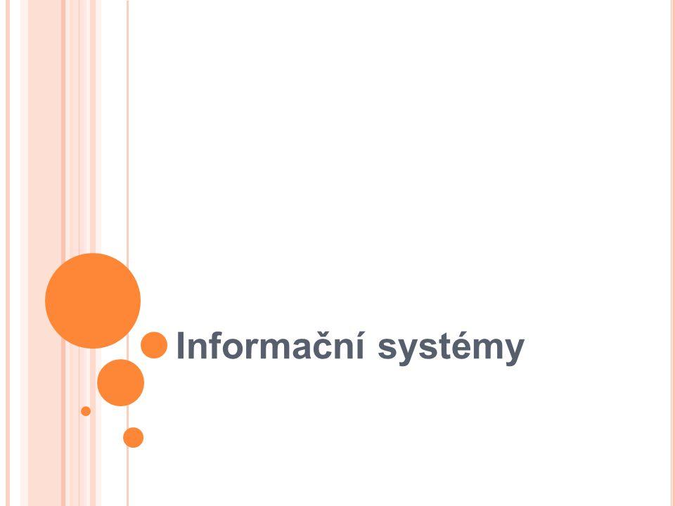 Životní cyklus 1.Informační strategie (specifikace cílů) 2.
