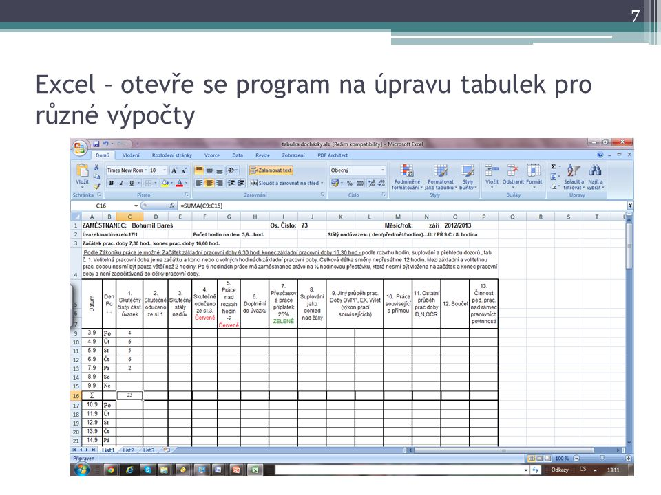 Excel – otevře se program na úpravu tabulek pro různé výpočty 7
