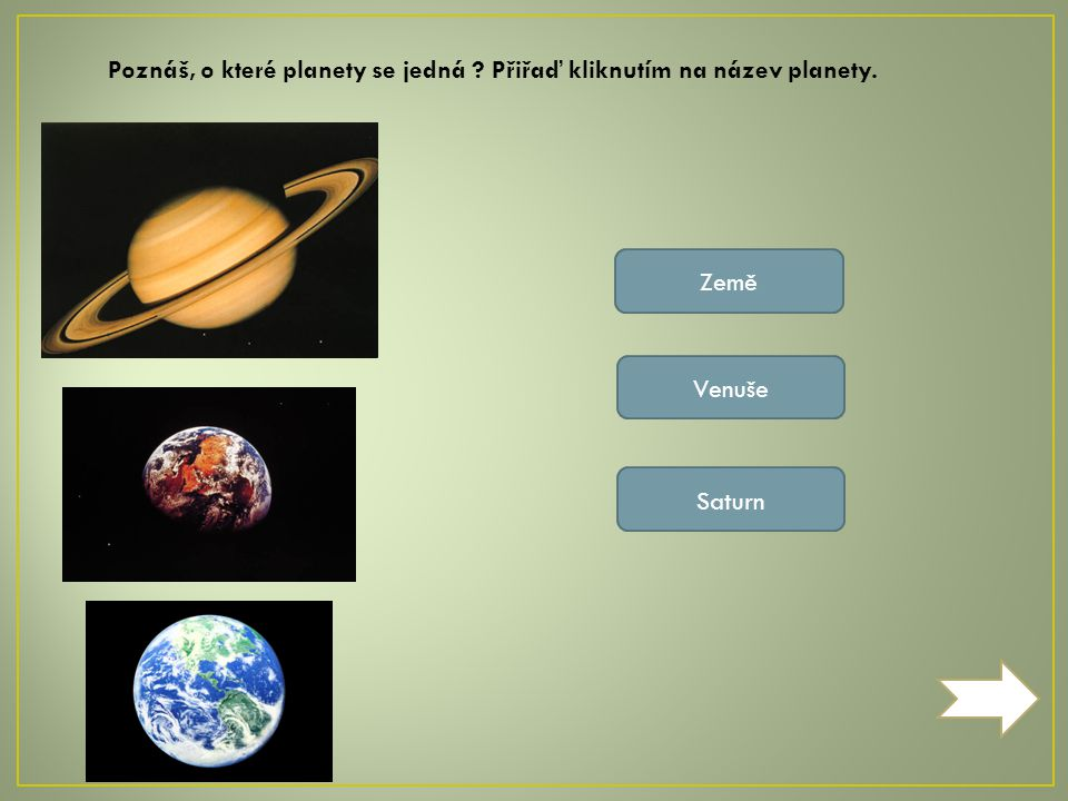 2 4 7 8 [cit.2011-10-10].Dostupný pod licencí Creative Commons na WWW: http://cs.wikipedia.org/wiki/Soubor:Solar_planets.jpg Mars – Načervenalá planeta, která se nejvíce podobá Zemi.