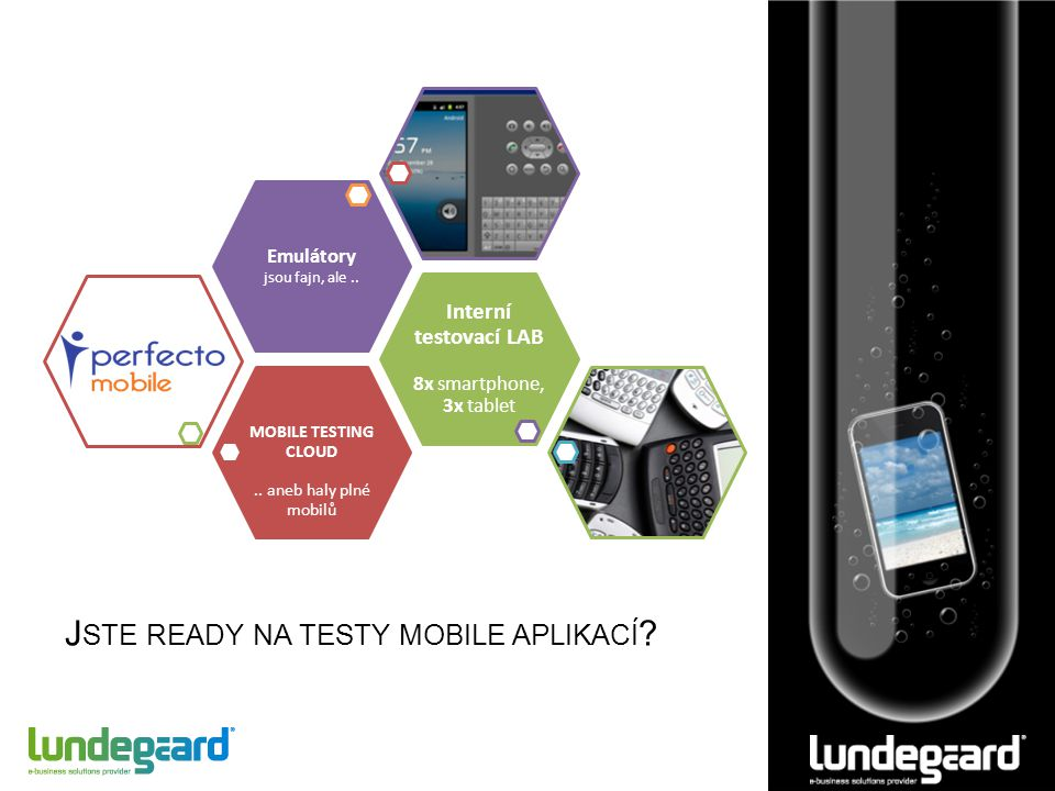 J STE READY NA TESTY MOBILE APLIKACÍ . MOBILE TESTING CLOUD..