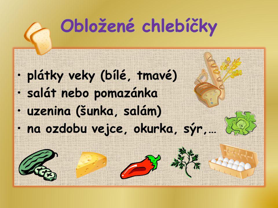 plátky rohlíku (bílý,tmavý) pomazánka (sýr,česnek, …) plátek klobásky, sýra,… na ozdobu olivy,okurka, … spojujeme párátkem