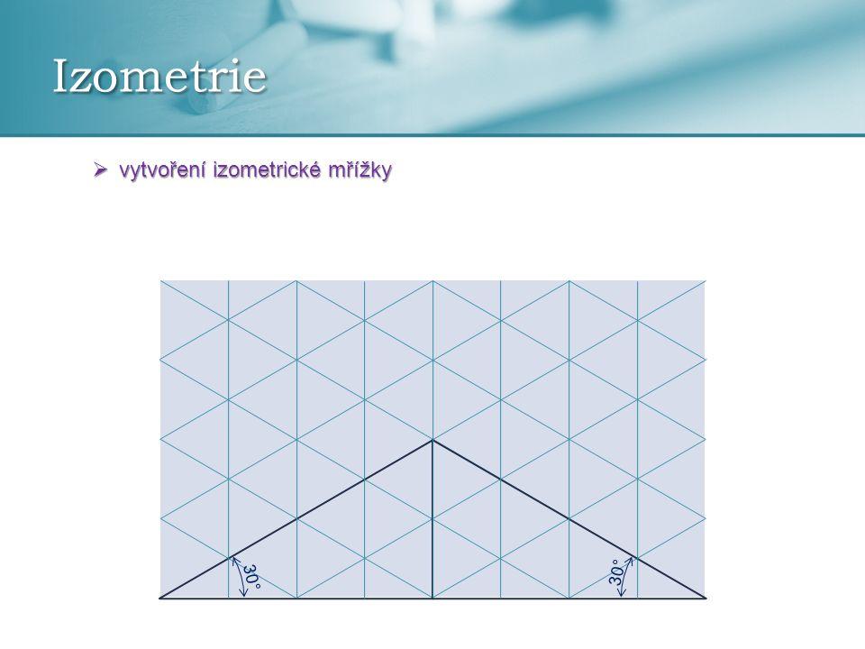 Izometrie  vytvoření izometrické mřížky 30°