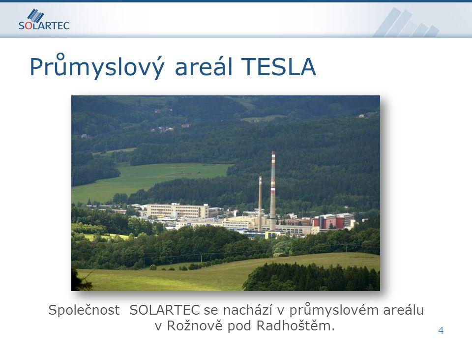 Průmyslový areál TESLA 4 Společnost SOLARTEC se nachází v průmyslovém areálu v Rožnově pod Radhoštěm.