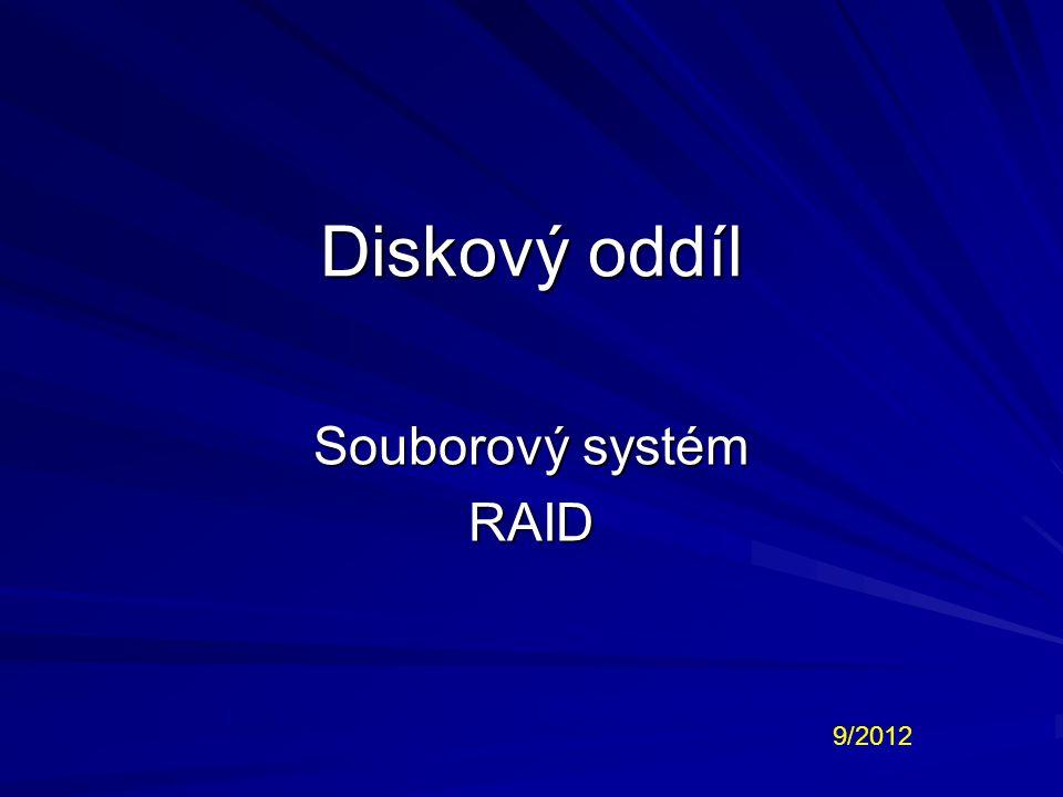 RAID Redundant Array of Independent Disks vícenásobné diskové pole nezávislých disků metoda zabezpečení dat proti selhání pevného disku specifickém ukládání dat na více nezávislých disků může být softwarový nebo hardwarový