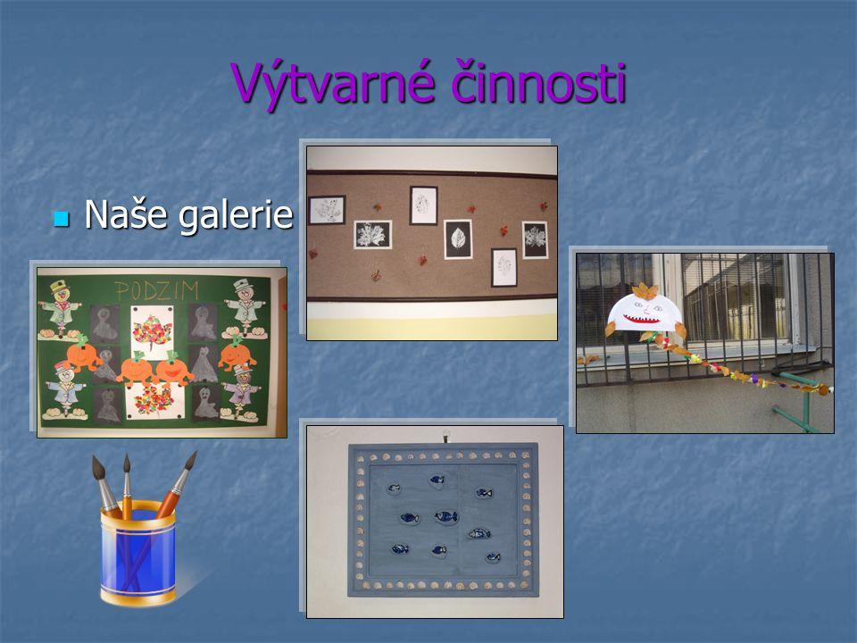 Výtvarné činnosti Naše galerie Naše galerie