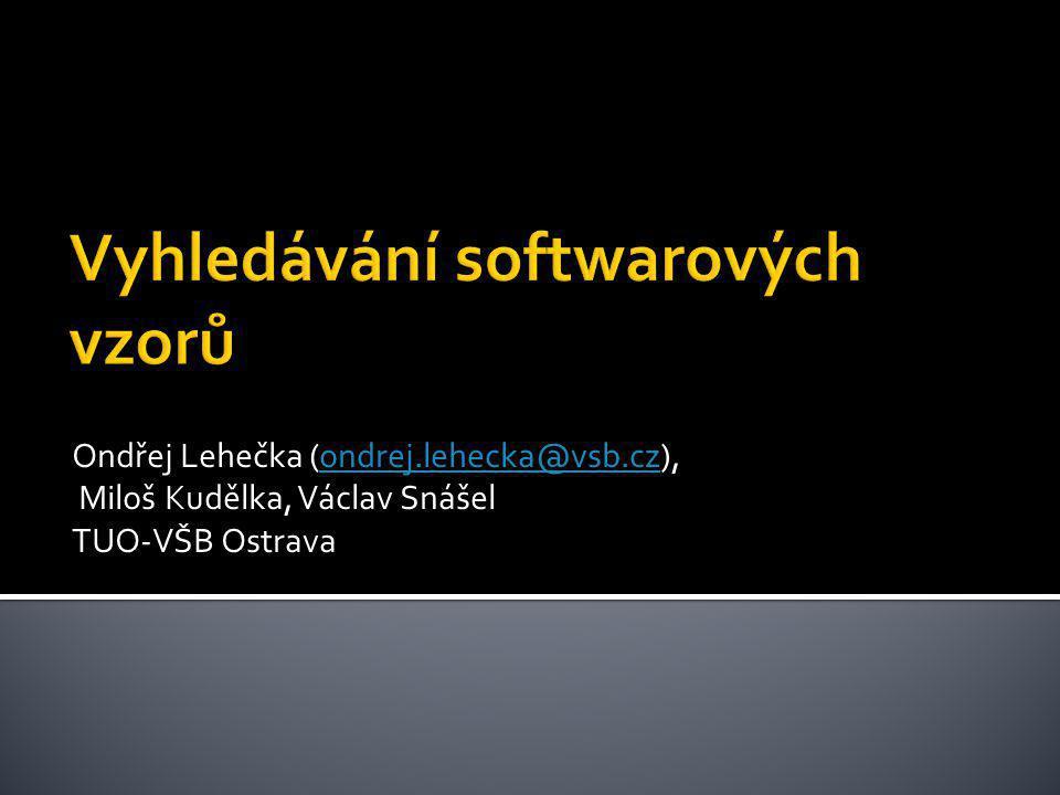 Ondřej Lehečka (ondrej.lehecka@vsb.cz),ondrej.lehecka@vsb.cz Miloš Kudělka, Václav Snášel TUO-VŠB Ostrava