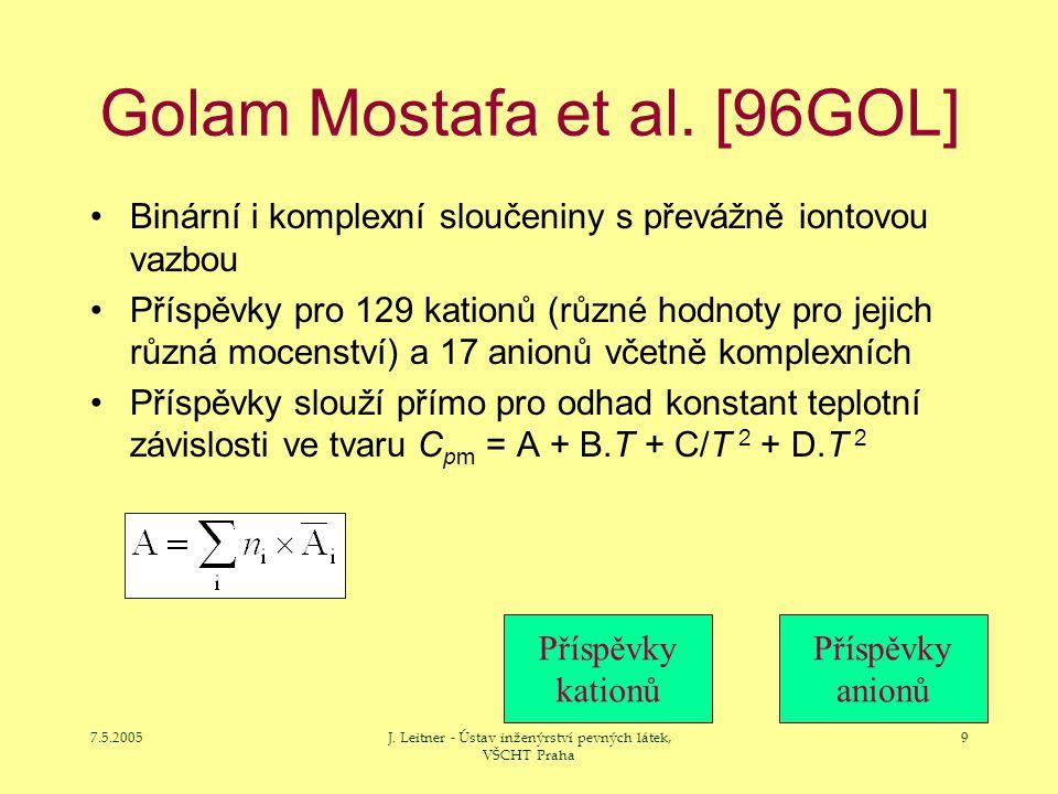 7.5.2005J. Leitner - Ústav inženýrství pevných látek, VŠCHT Praha 9 Golam Mostafa et al. [96GOL] Binární i komplexní sloučeniny s převážně iontovou va