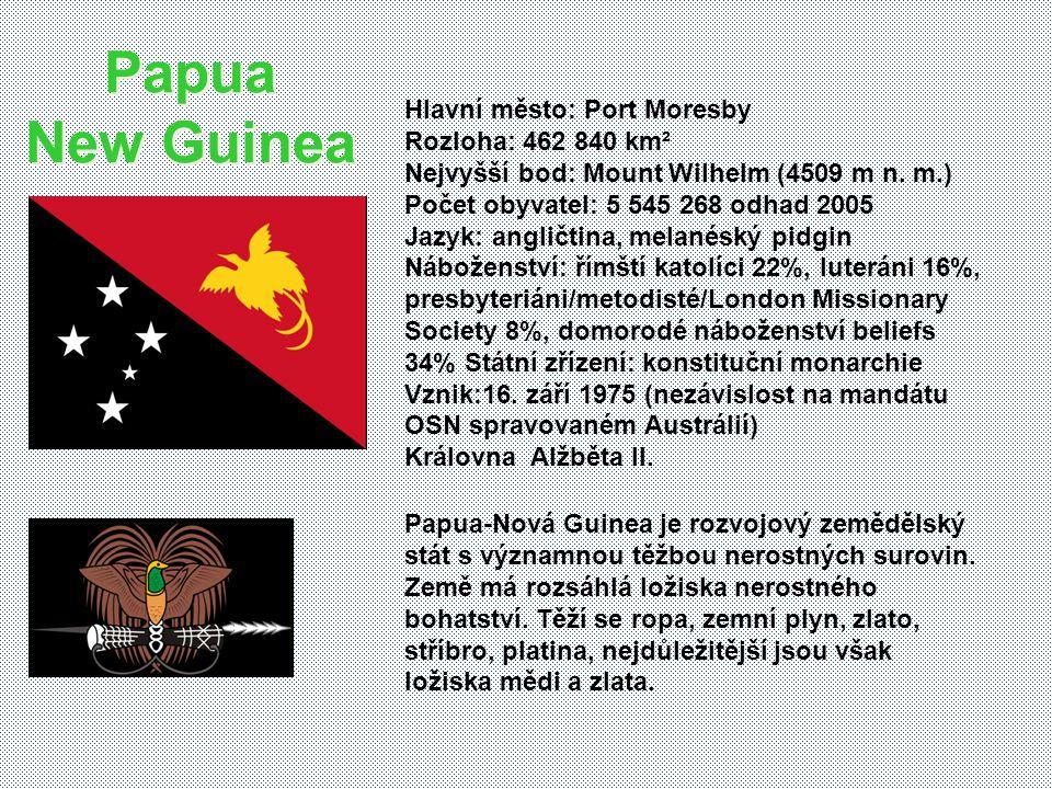 Hlavní město: Port Moresby Rozloha: 462 840 km² Nejvyšší bod: Mount Wilhelm (4509 m n.