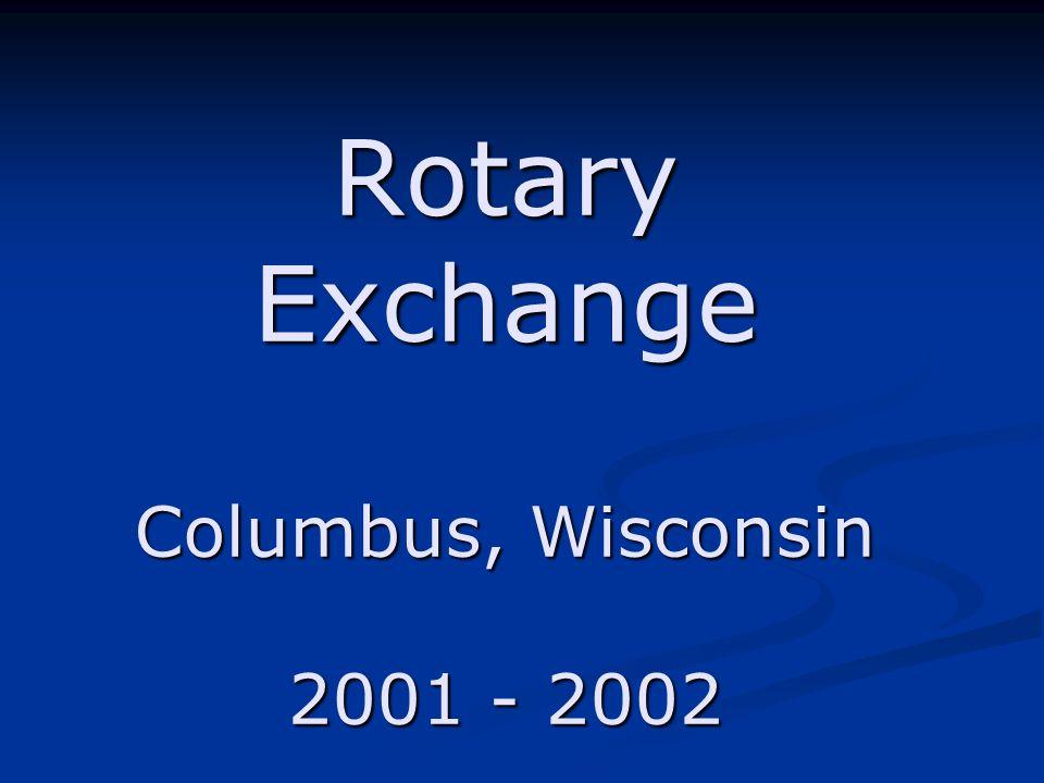 Rotary Exchange Columbus, Wisconsin 2001 - 2002