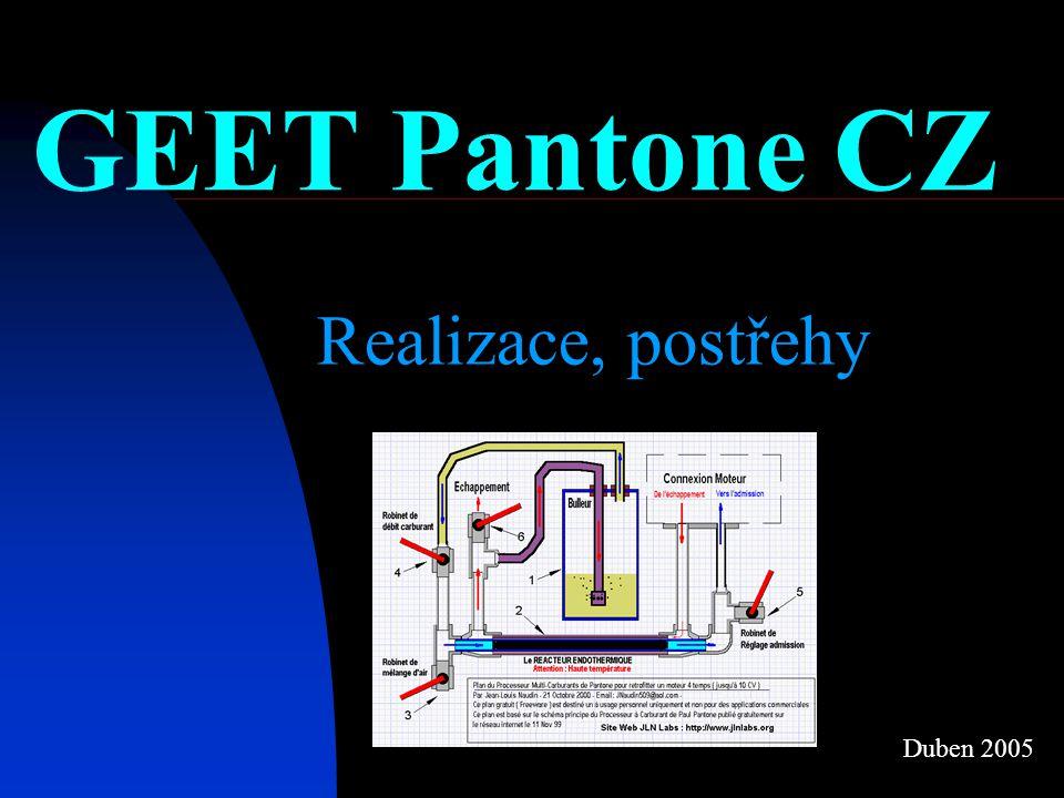 GEET Pantone CZ Realizace, postřehy Duben 2005