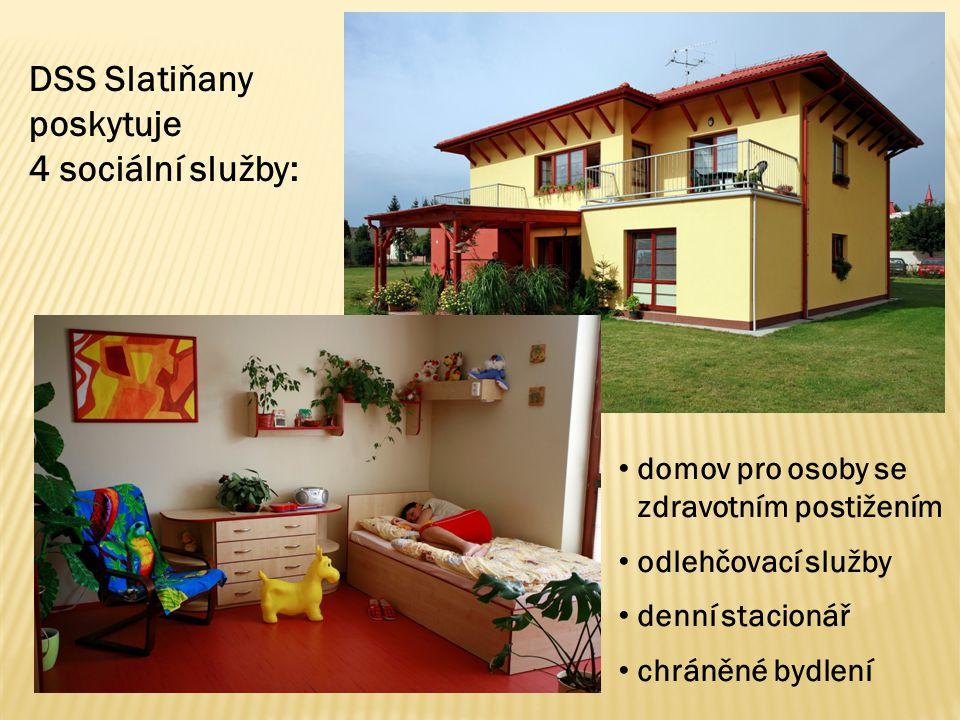 DSS Slatiňany poskytuje 4 sociální služby: domov pro osoby se zdravotním postižením odlehčovací služby denní stacionář chráněné bydlení