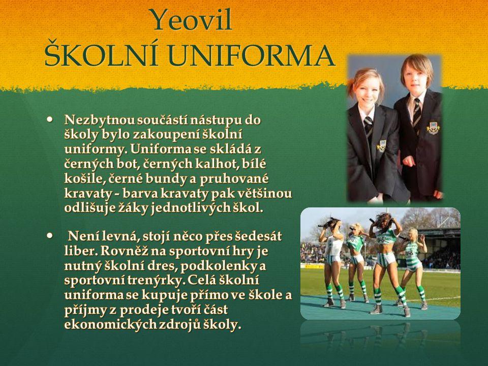 Yeovil ŠKOLNÍ UNIFORMA