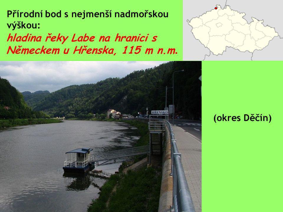 Přírodní bod s nejmenší nadmořskou výškou: hladina řeky Labe na hranici s Německem u Hřenska, 115 m n.m. (okres Děčín)