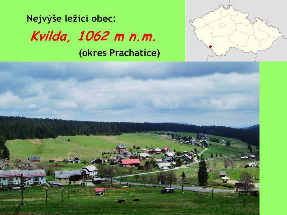 Kvilda, 1062 m n.m. Nejvýše ležící obec: (okres Prachatice)