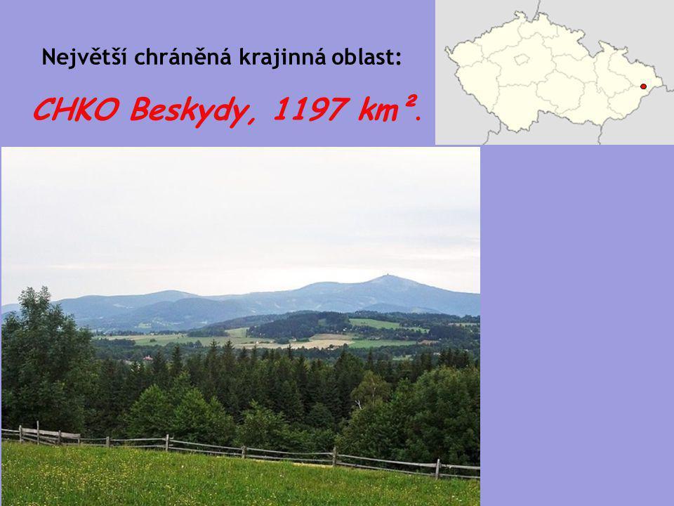 CHKO Beskydy, 1197 km². Největší chráněná krajinná oblast: