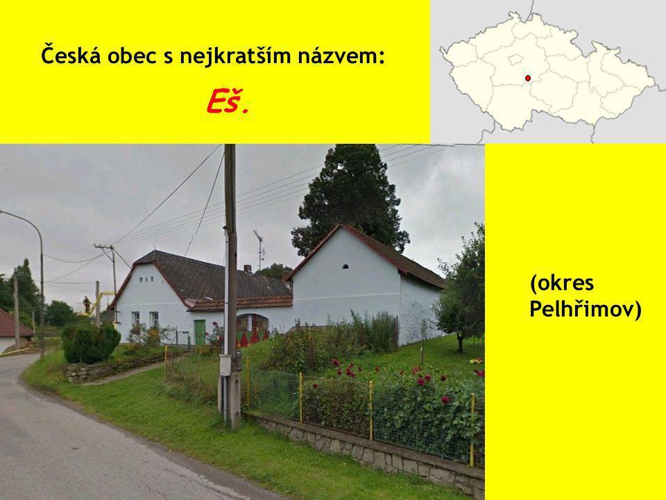 Česká obec s nejkratším názvem: Eš. (okres Pelhřimov)