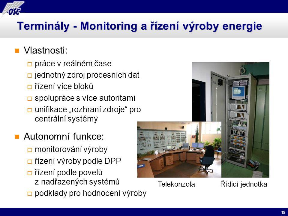 19 Terminály - Monitoring a řízení výroby energie Vlastnosti:  práce v reálném čase  jednotný zdroj procesních dat  řízení více bloků  spolupráce