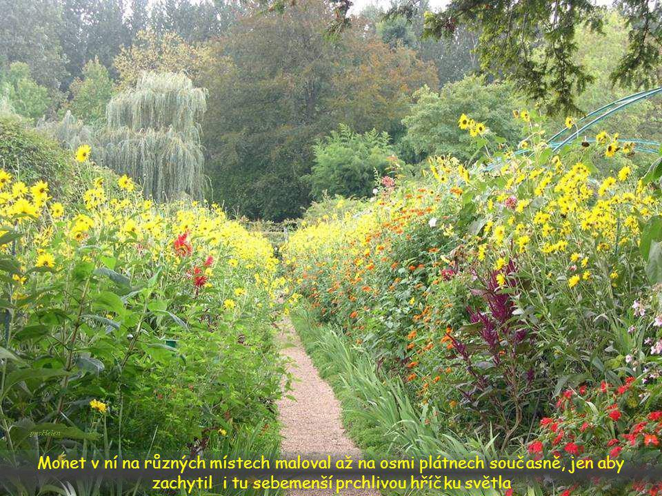 Monetova zahrada byla jednoduše svobodná
