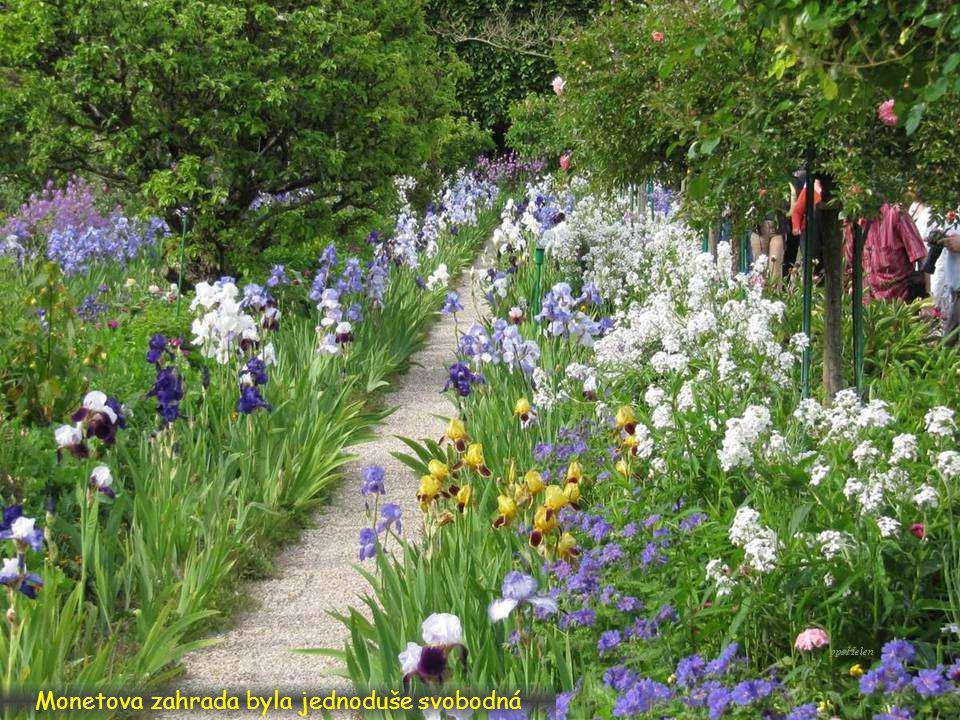 Kombinoval různé barvy a zároveň pěstoval i takové rostliny, o kterých by jiní tehdy řekli, že jsou plevel