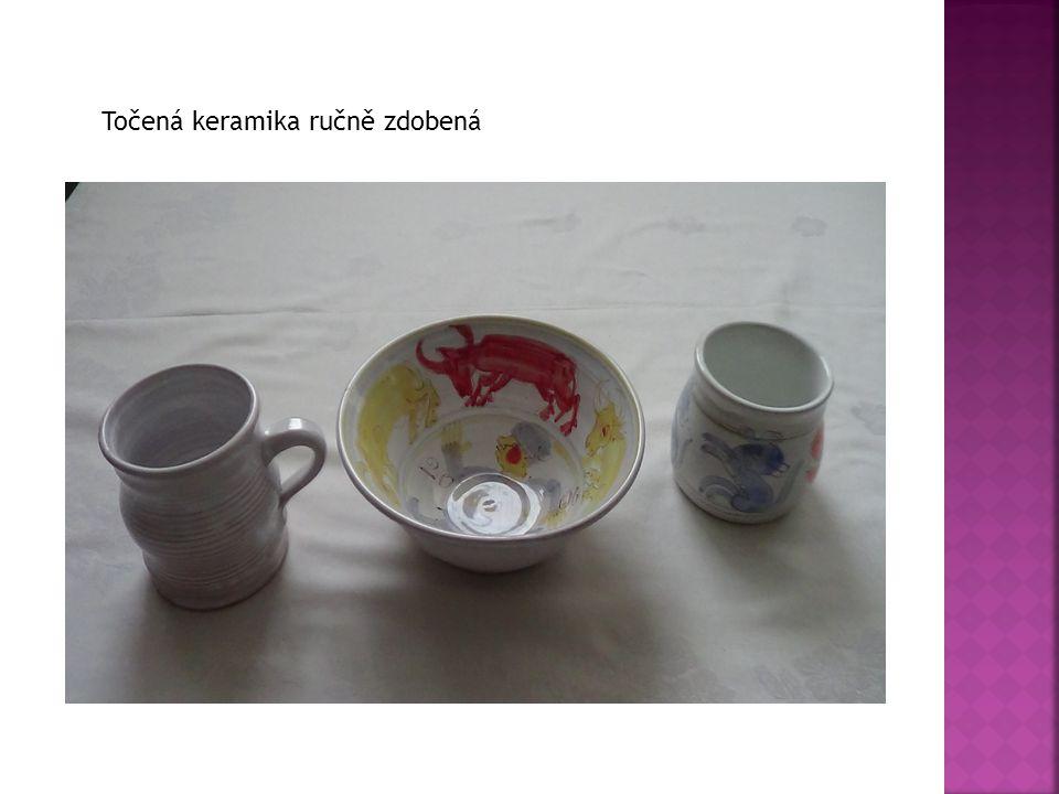 Točená keramika ručně zdobená