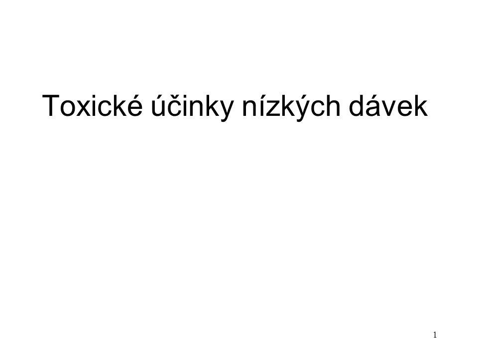 2 Prahová dávka Dávka, pod níž není možné v exponované populaci detekovat škodlivý účinek toxické látky aproximací prahové dávky bývá hodnota NOAEL (No Observed Adverse Effect Level)