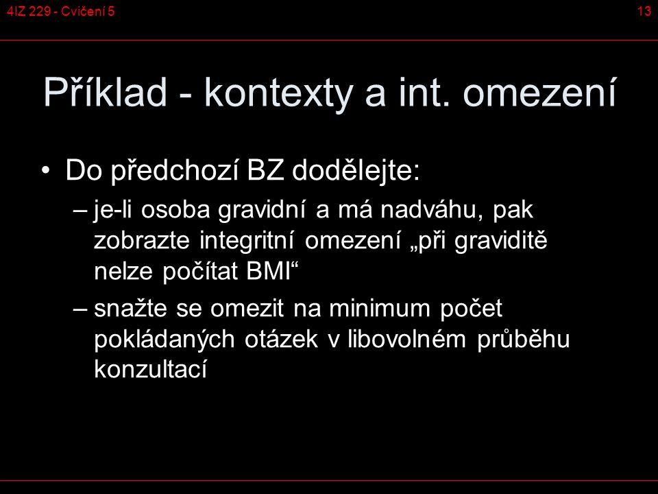 134IZ 229 - Cvičení 5 Příklad - kontexty a int.