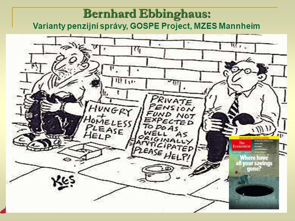 Bernhard Ebbinghaus: Varianty penzijní správy, GOSPE Project, MZES Mannheim