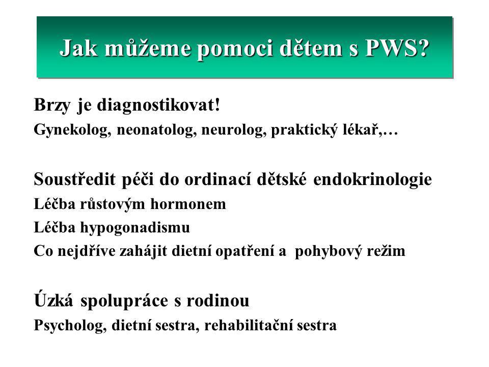 Jak Brzy je diagnostikovat! Gynekolog, neonatolog, neurolog, praktický lékař,… Soustředit péči do ordinací dětské endokrinologie Léčba růstovým hormon