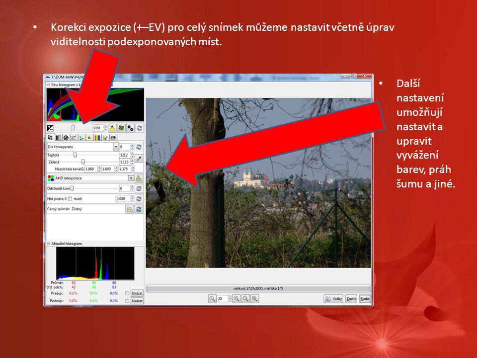 Korekci expozice (+–EV) pro celý snímek můžeme nastavit včetně úprav viditelnosti podexponovaných míst. Další nastavení umožňují nastavit a upravit vy