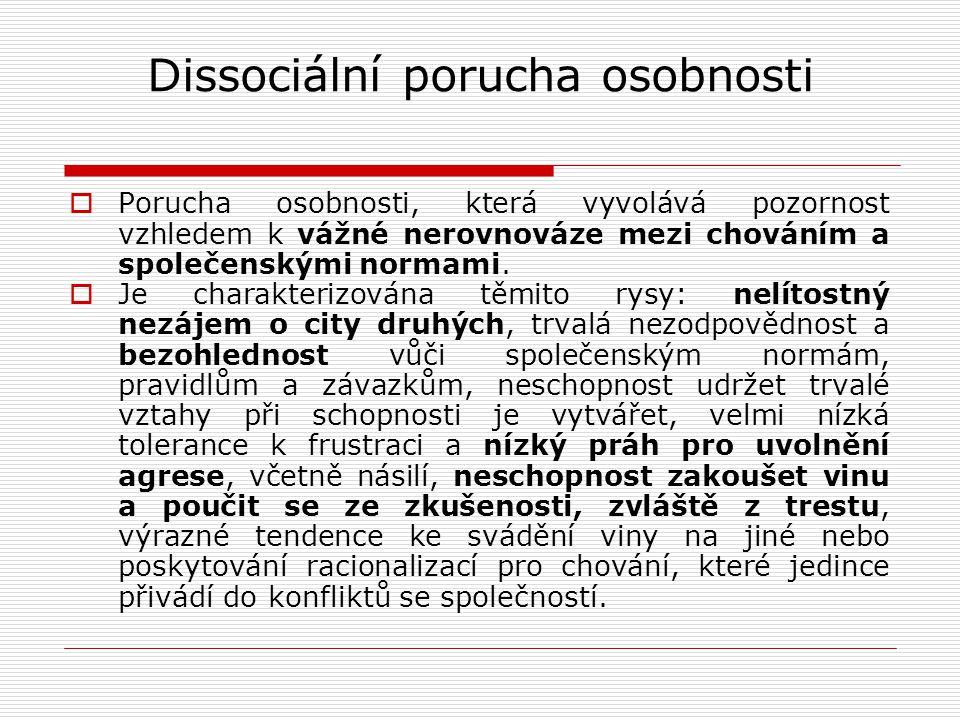 Dissociální porucha osobnosti  Vocásek si doživotní trest v Česku odpykává nejdelší dobu.