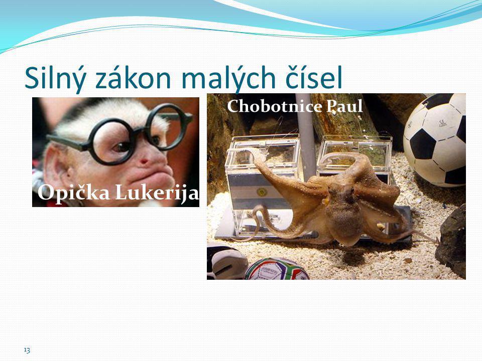 Silný zákon malých čísel Chobotnice Paul 13 Opička Lukerija