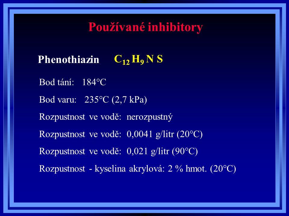 Používané inhibitory Phenothiazin C 12 H 9 N S Bod tání: 184°C Bod varu: 235°C (2,7 kPa) Rozpustnost ve vodě: nerozpustný Rozpustnost ve vodě: 0,0041