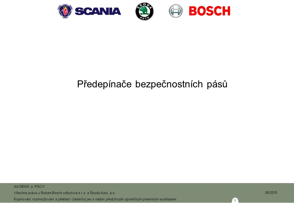52 AA/SEM3 a PSC/1 Všechna práva u Robert Bosch odbytová s.r.o.