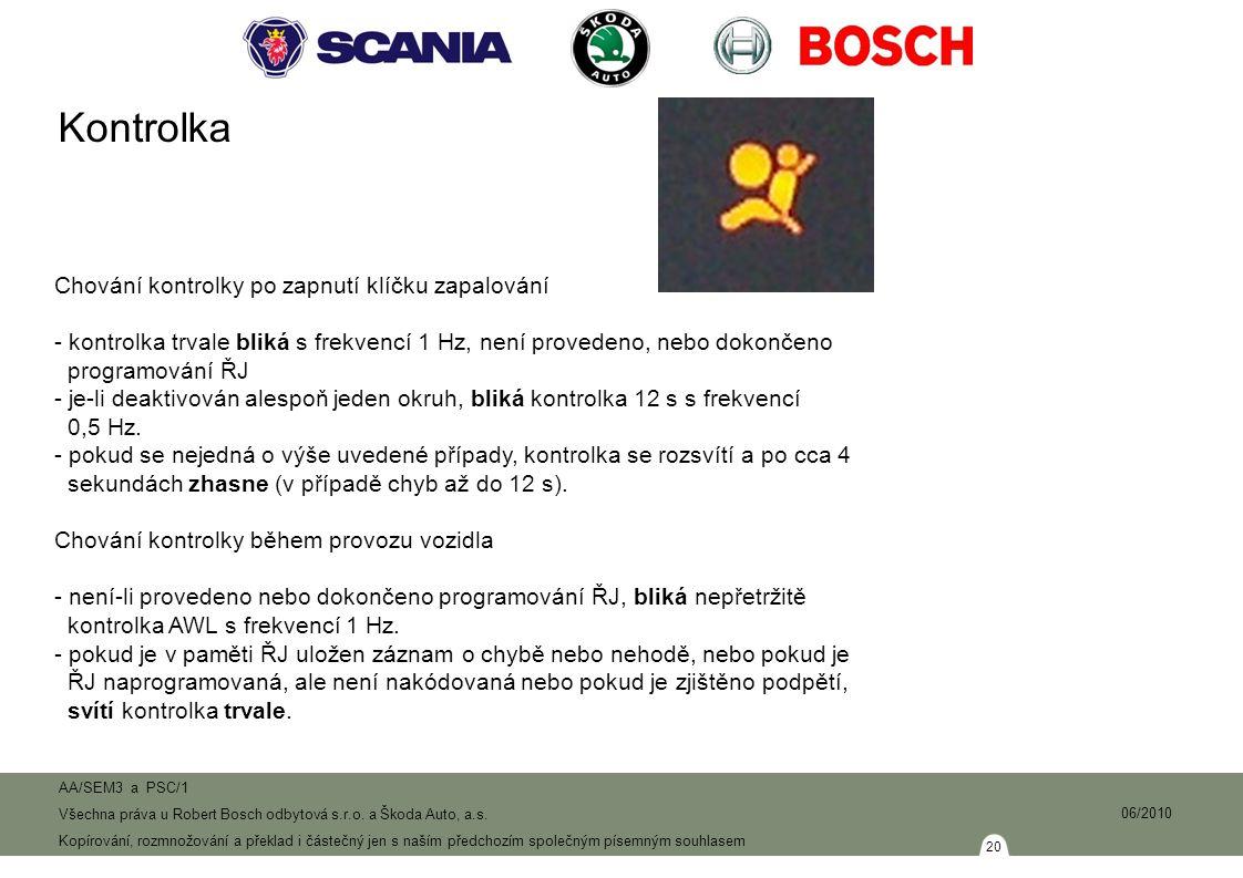 20 AA/SEM3 a PSC/1 Všechna práva u Robert Bosch odbytová s.r.o.